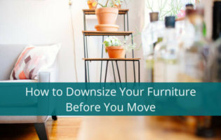 How to Downsize Your Furniture Before You Move | www.nextsteptransitions.com